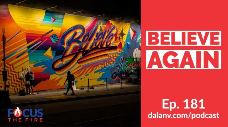 181 –  Believe Again