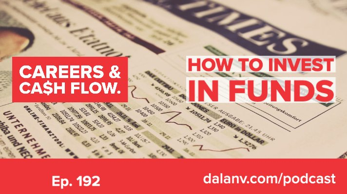 192 – How to invest in funds