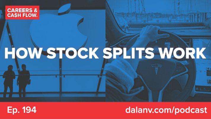 194 – How Stock Splits Work